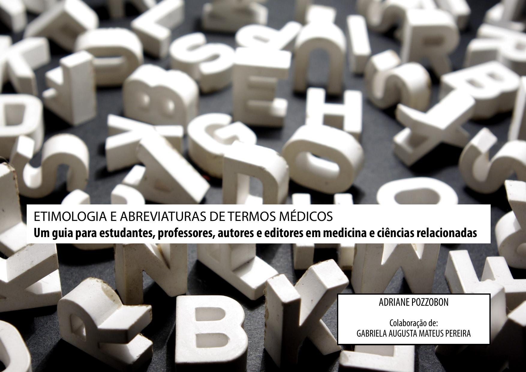 Etimologia E Abreviaturas De Termos Medicos Jeden tag werden tausende neue, hochwertige bilder hinzugefügt. etimologia e abreviaturas de termos medicos